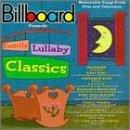 Billboard Presents Family Lullaby Classics