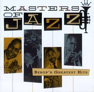 Masters Of Jazz Vol. 2 Bebop's Greatest Hits Masters Of Jazz