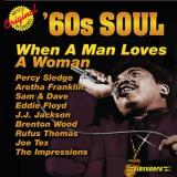 60s Soul When A Man Loves A Woman