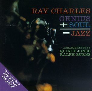 Ray Charles Genius Plus Soul Equals Jazz M 2 On 1