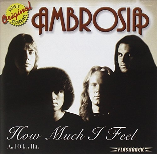 Ambrosia How Much I Feel & Other Hits