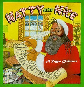 Natty & Nice Reggae Christmas Perry Maytals Holt Miller Paul Trojans Kamoze