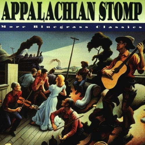 Appalachian Stomp More Blue Appalachian Stomp More Bluegra Monroe Flatt Scruggs Wiseman Stanley Brothers Reno Smith