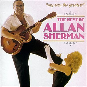 allan-sherman-my-son-the-greatest-best-of