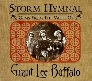 Grant Lee Buffalo Storm Hymnal Gems From The Va 2 CD Set