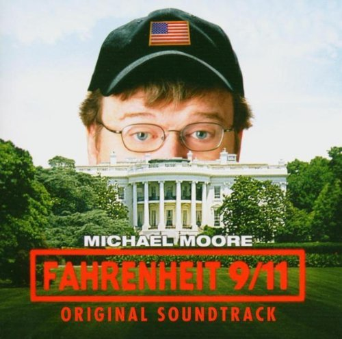 Fahrenheit 9 11 Soundtrack Explicit Version