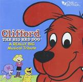 Clifford The Big Red Dog Really Big Musical Tribute