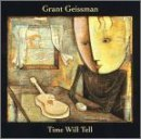 grant-geissman-time-will-tell