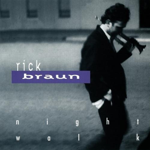 Rick Braun/Night Walk@Cd-R