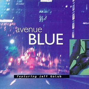 Avenue Blue/Avenue Blue@Feat. Jeff Golub/Hdcd