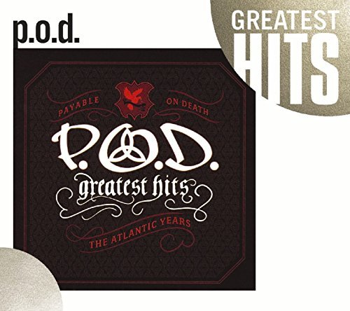P.O.D. Greatest Hits The Atlantic Ye