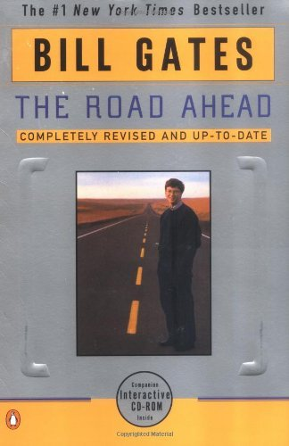 Bill Gates The Road Ahead Completely Revised & Up To Date The Road Ahead Completely Revised And Up To Date