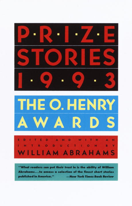 William Abrahams Prize Stories 1993 The O'henry Awards