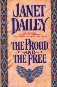 Janet Dailey The Proud & The Free The Proud And The Free