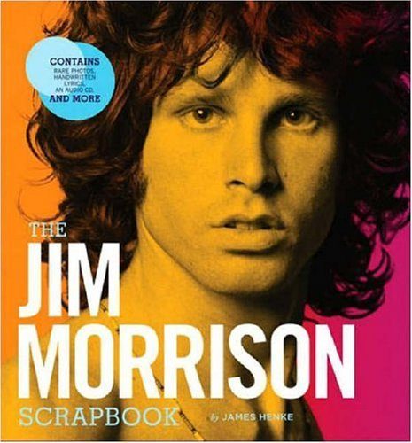 Henke James Jim Morrison Scrapbook [with Cd] The