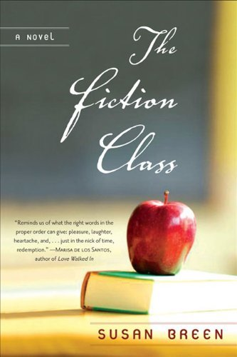 Susan Breen The Fiction Class