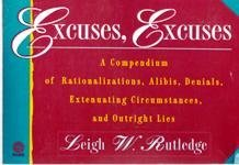 Leigh W. Rutledge Excuses Excuses! (plume)