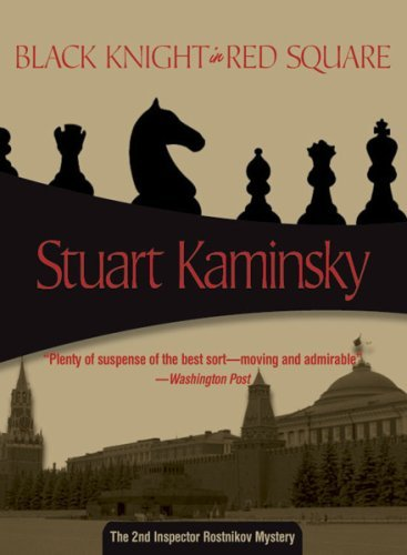 Stuart M. Kaminsky Black Knight In Red Square