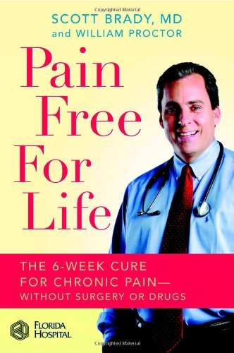 scott-brady-pain-free-for-life-the-6-week-cure-for-chronic-pain-without-surgery