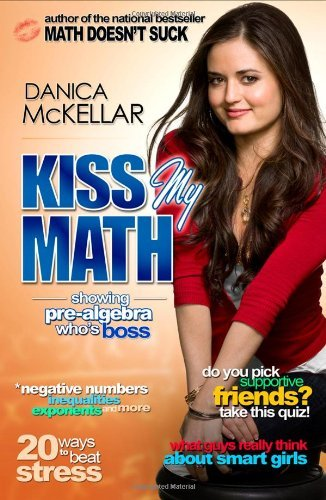 Danica Mckellar Kiss My Math Showing Pre Algebra Who's Boss