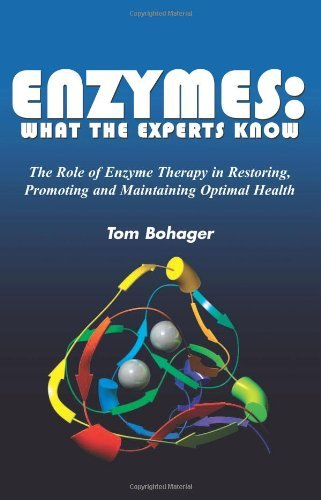 Tom Bohager Enyzmes What The Experts Know