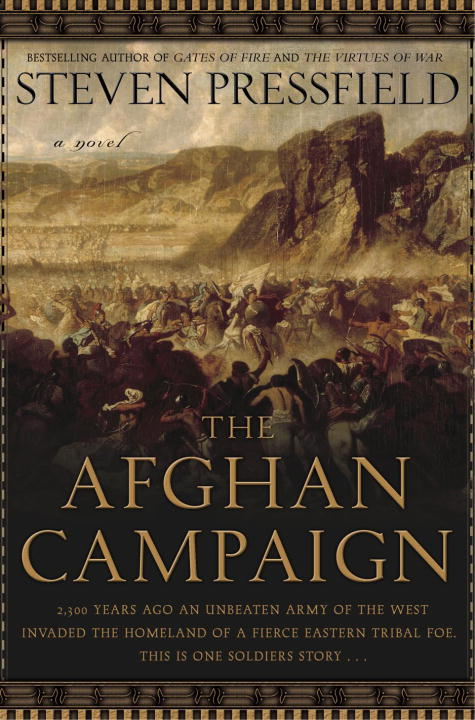 Steven Pressfield The Afghan Campaign A Novel