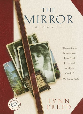 Lynn Freed The Mirror (ballantine Reader's Circle)
