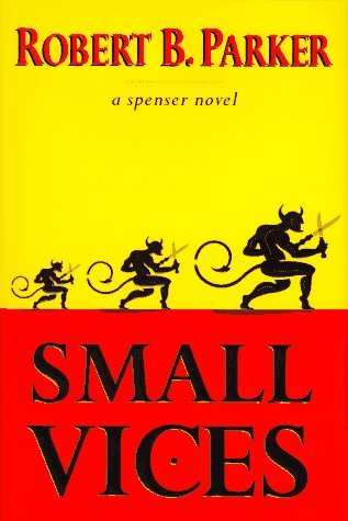 Robert B. Parker Small Vices