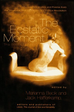 Marianna Beck & Jack Hafferkamp The Ecstatic Moment The Best Of Libido