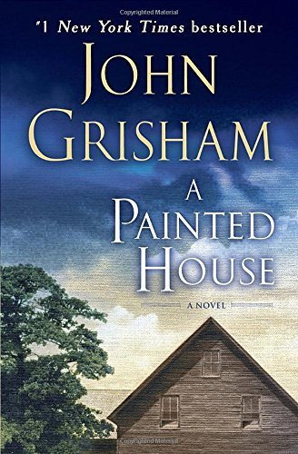 John Grisham A Painted House