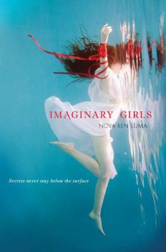 Nova Ren Suma Imaginary Girls