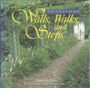 Gordon Kurtis Walls Walks And Steps (for Your Garden)