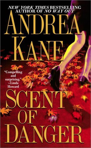 Andrea Kane Scent Of Danger