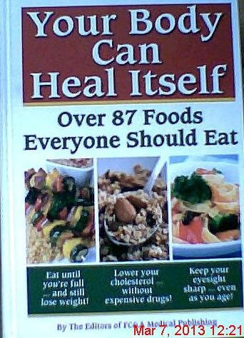 Fc&a Medical Publishing Your Body Can Heal Itself Over 87 Foods Everyone Should Eat Your Body Can Heal Itself