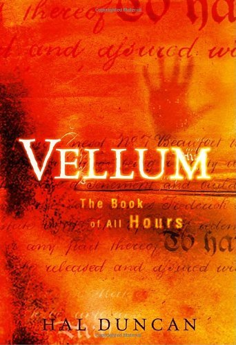 Hal Duncan Vellum The Book Of All Hours