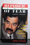 Samir Al Khalil Republic Of Fear The Inside Story Of Saddam's Iraq Republic Of Fear The Inside Story Of Saddam's Ira