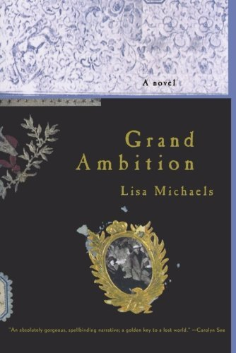 Lisa Michaels Grand Ambition