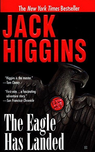 Jack Higgins The Eagle Has Landed