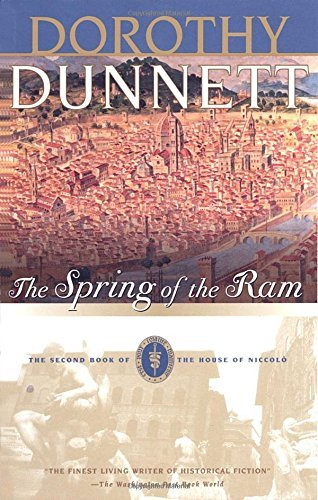 Dorothy Dunnett The Spring Of The Ram Book Two Of The House Of Niccolo