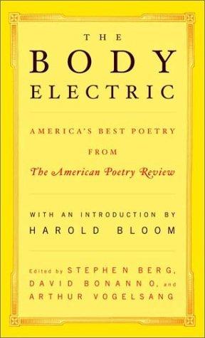 Stephen Berg The Body Electric America's Best Poetry From The American Poetry Re