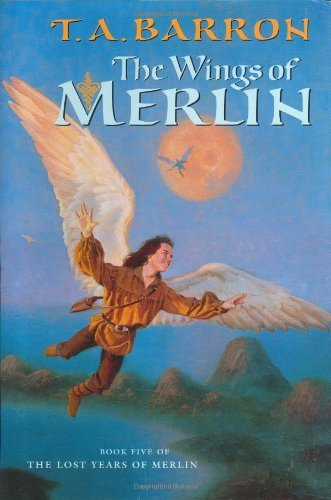T. A. Barron Wings Of Merlin The