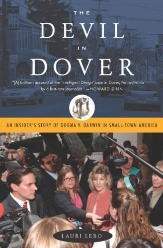 Lauri Lebo The Devil In Dover An Insider's Story Of Dogma V. Darwin In Small To