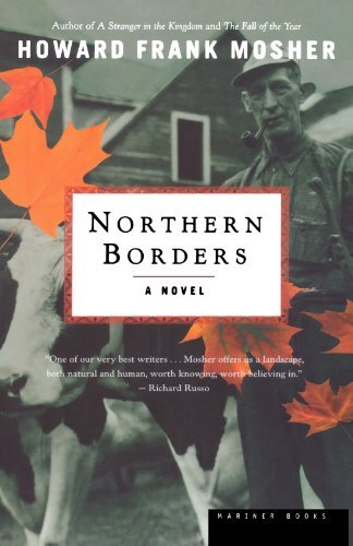 Howard Frank Mosher Northern Borders
