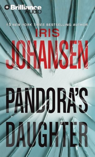 Iris Johansen Pandora's Daughter Abridged