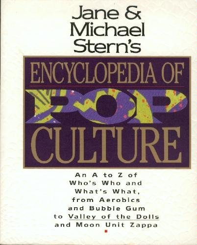 stern-jane-stern-michael-jane-michael-sterns-encyclopedia-of-pop-culture