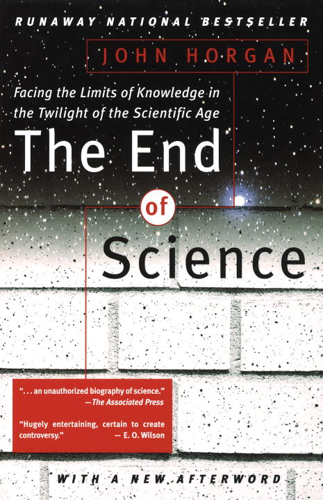 John Horgan End Of Science The