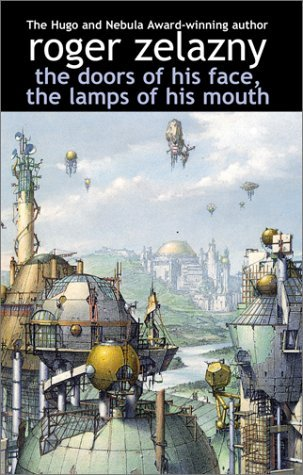 Roger Zelazny The Doors Of His Face The Lamps Of His Mouth Trade Pbk