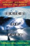 Patricia Barnes Svarney Skies Of Fury Weather Wierdness Around The World Original