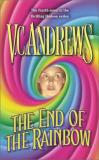 V. C. Andrews The End Of The Rainbow