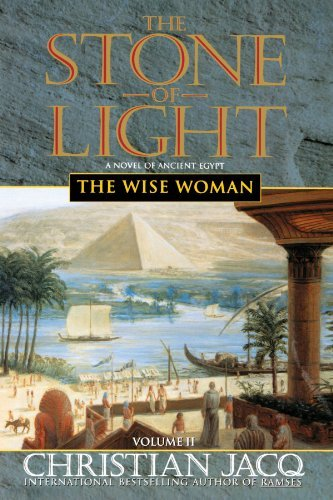 Christian Jacq The Wise Woman (the Stone Of Light Vol. 2) Original